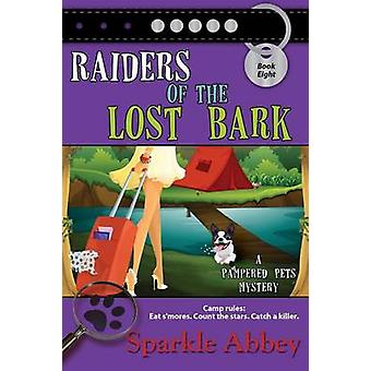 Raiders of the Lost Bark by Abbey & Sparkle