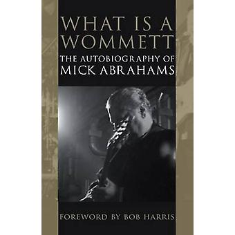 What is a Wommett by Abrahams & Mick