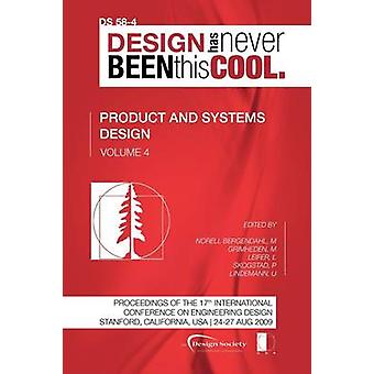 Proceedings of ICED09 Volume 4 Product and Systems Design by Norell Bergendahl & Margareta
