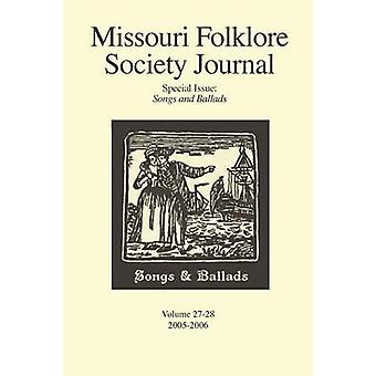 Missouri Folklore Society Journal Special Issue Songs and Ballads by Wolz & Lyn