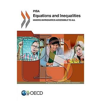 PISA Equations and Inequalities  Making Mathematics Accessible to All by OECD
