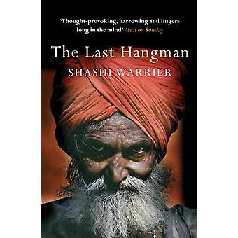The Last Hangman by Shashi Warrier