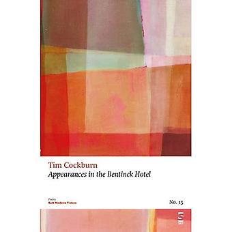 Appearances in the Bentinck� Hotel (Salt Modern Poets)