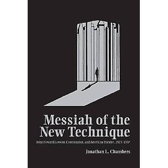 Messias da Nova Técnica - John Howard Lawson - Comunismo - e Am