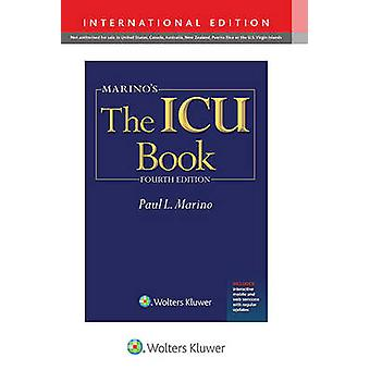 Marino's the ICU Book (4th revised International ed) by Paul L. Marin