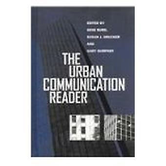 The Urban Communication Reader by Gene Burd - Gary Gumpert - Susan J.
