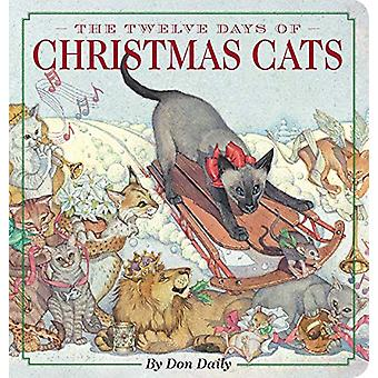 The Twelve Days of Christmas Cats Oversized Padded Board Book by Don