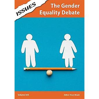 The Gender Equality Debate - 364 by Tracy Biram - 9781861688217 Book