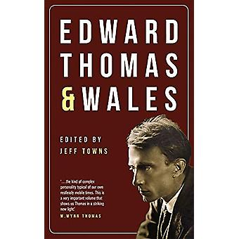 Edward Thomas and Wales by Jeff Towns - 9781912681129 Book