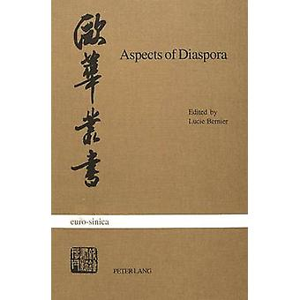 Aspects of Diaspora - Studies on North American Chinese Writers by Luc