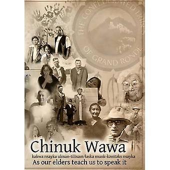 Chinuk Wawa - Kakwa Nsayka Ulman-Tilixam Laska Munk-Kemteks Nsayka / a