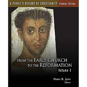 A People's History of Christianity, Vol 1,: 1: From the Early Church to the Reformation