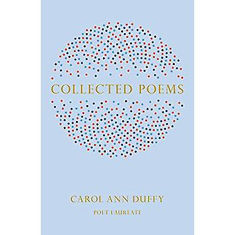 Collected Poems by Ann Duffy - 9781447231752 Book