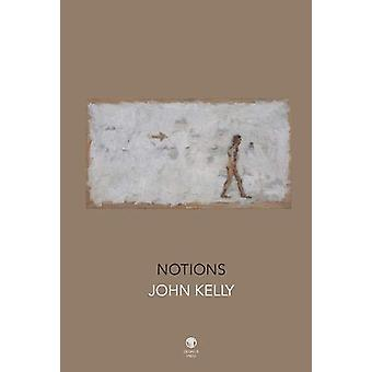 Notions by John Kelly - 9781910251416 Book