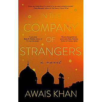 In the Company of Strangers by Awais Khan - 9781912881482 Book