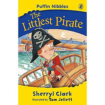 Puffin Nibbles - The Littlest Pirate by Sherryl Clark - 9780141313382