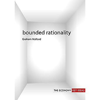 Bounded Rationality by Graham Mallard - 9781788212571 Book