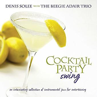 Denis Solee - Cocktail Party Swing [CD] USA import