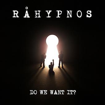 Rahypnos - Do We Want It? [CD] USA import