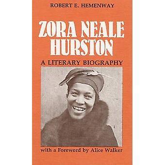 Zora Neale Hurston by Hemenway & Robert E.