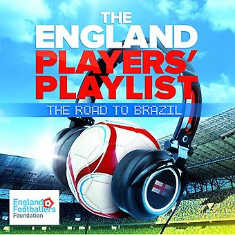 Artistes divers - The England Players-apos; Playlist: The Road To Brazil CD