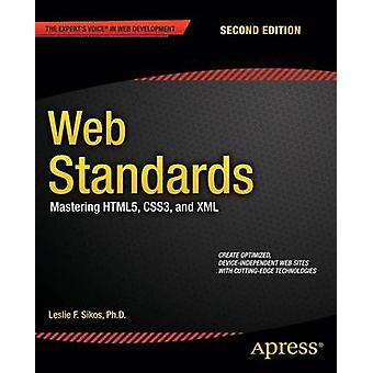 Web Standards - Mastering HTML5 - CSS3 - and XML by Leslie Sikos - 978