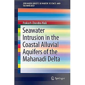 Seawater Intrusion in the Coastal Alluvial Aquifers of the Mahanadi Delta (SpringerBriefs in Water Science and Technology)