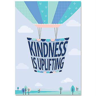 Kindness Is Uplifting Calm & Cool Inspire U Affiche