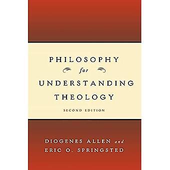 Philosophy for Understanding Theology