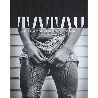 Tatau  A Cultural History of Samoan Tattooing by Sean Mallon & S bastien Galliot