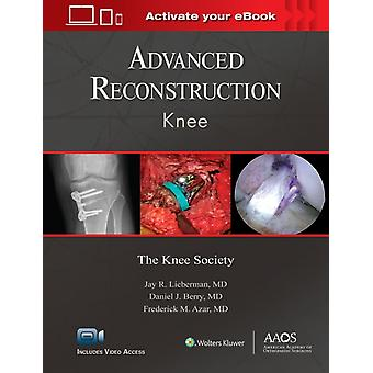 Advanced Reconstruction Knee Print  Ebook with Multimedia