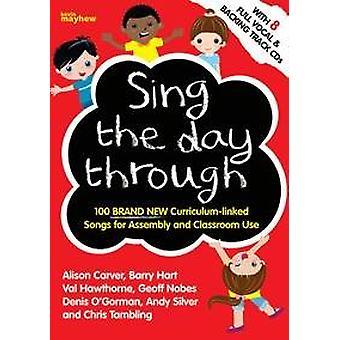 Sing the Day Through - 8 CD-uppsättning (9781848672307)