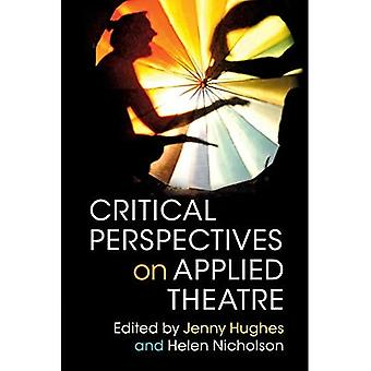 Kritische Perspektiven auf Theaterpädagogik