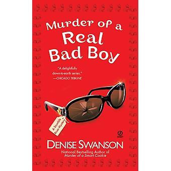Mord på en riktig bad boy A Scumble River Mystery av Denise Swanson