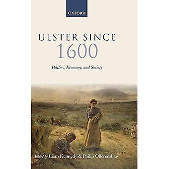 Ulster Efter 1600: Politik, Ekonomi och Samhälle