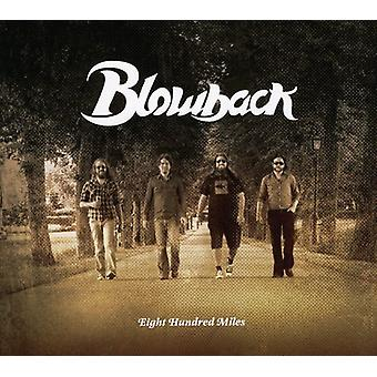 Blowback - Eighthundred Miles [CD] USA import
