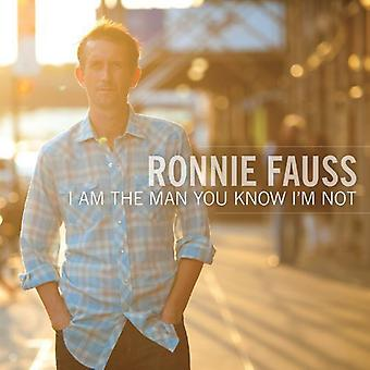 Ronnie Fauss - I Am the Man You Know I'm Not [Vinyl] USA import