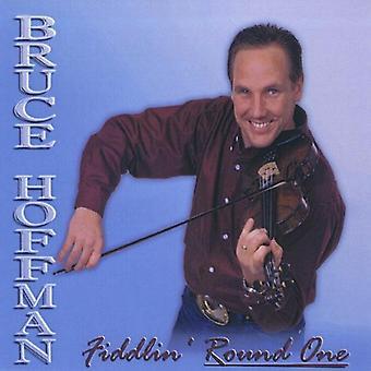 Bruce Hoffman - importação EUA Fiddlin' Round um [CD]