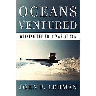 Oceans Ventured - Winning the Cold War at Sea by Oceans Ventured - Winn