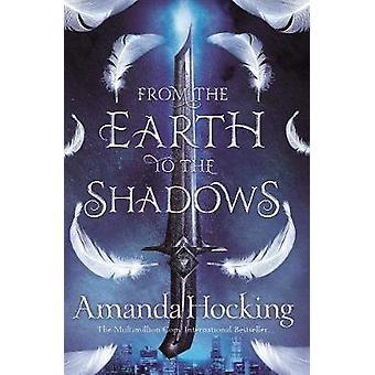 De la tierra a las sombras por Amanda Hocking - libro 9781509807703