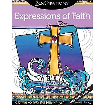 Zenspirations Coloring Book Expressions of Faith - Create - Color - Pa
