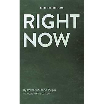 Lige nu af Chris Campbell - Catherine-Anne Toupin - 9781783197255 B