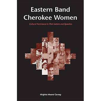 Östra Band Cherokee kvinnor - kulturella persistens i sina brev en