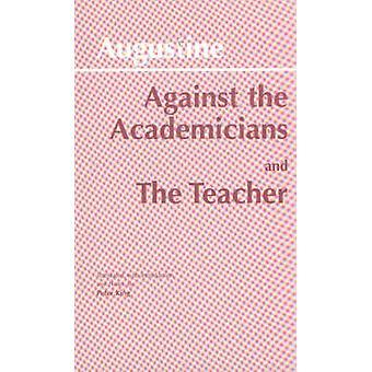 Vastaan akateemikot - ja Edmund O. s. Augustine pedagogi-