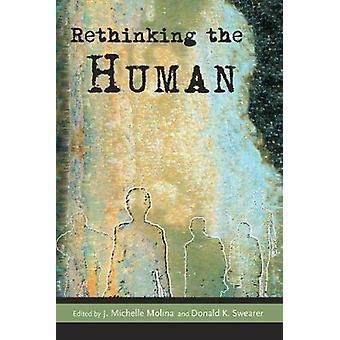 Ripensare l'umano di Michelle J. Molina - Donald K. Swearer - Arth