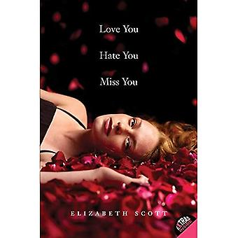 Älska dig hatar dig saknar dig