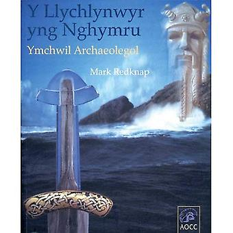 Y Llychlynwyr Yng Nghymru: Ymchwil Archaeolegol