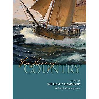 Pour l'amour de la patrie: Un roman