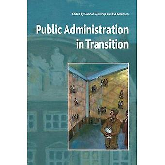 Public Administration in Transition: Theory - Practice - Methodology
