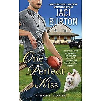 Un bacio perfetto (romanzo di speranza)